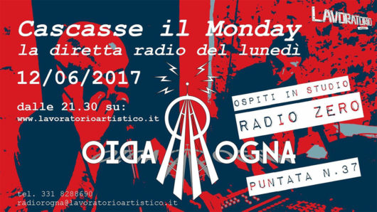 cascasse_il_monday_radio_zero